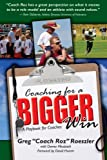 Coaching for a Bigger Win, Greg Roeszler, 0982251416