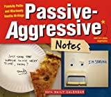 Passive-Aggressive Notes 2014 Boxed/Daily (calendar)