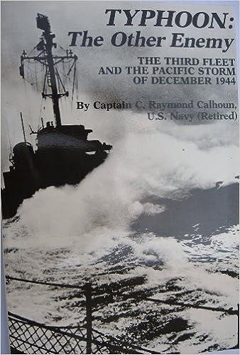 TYPHOON: The Other Enemy by Captain C. Raymond Calhoun (1998-05-03)