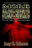 More Strange Highways, Jerry Coleman, 1892523426