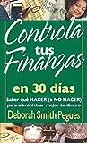 Controla tus finanzas en 30 días (Spanish Edition)