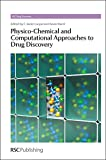 img - for Physico-Chemical and Computational Approaches to Drug Discovery: RSC book / textbook / text book