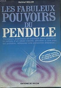 """Afficher """"Les Fabuleux pouvoirs du pendule"""""""