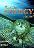 img - for Pass the Energy, Please! book / textbook / text book