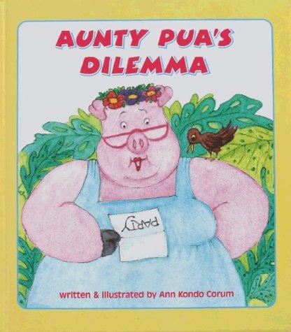 Aunty Pua's Dilemma