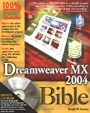 Dreamweaver® MX 2004 Bible, Joseph W. Lowery, 0764543504