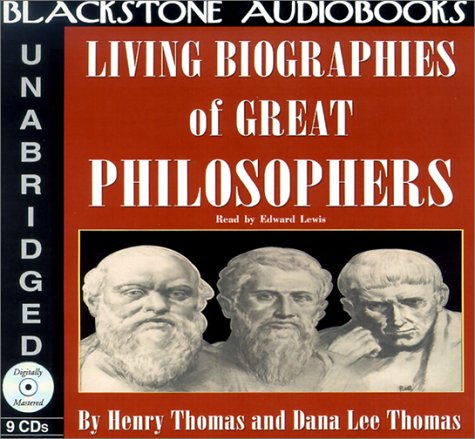 Living Biographies of Great Philosophers Lib/E
