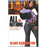 All Or Nothing: What wouldn't You Do To Get Ahead?