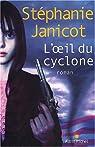 L'Oeil du cyclone par Janicot