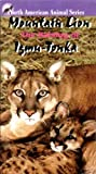 Mountain Lion: The Raising of Igmu-Tonka [VHS]