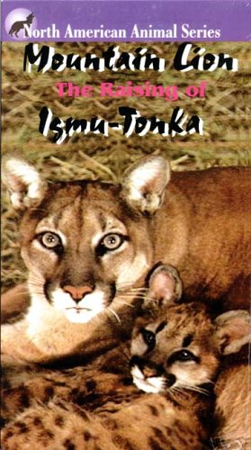 Mountain Lion: The Raising of Igmu-Tonka [VHS] by Wild Life Unlimited Foundation, Inc.