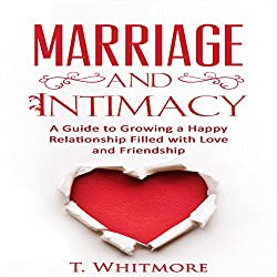 Marriage and Intimacy