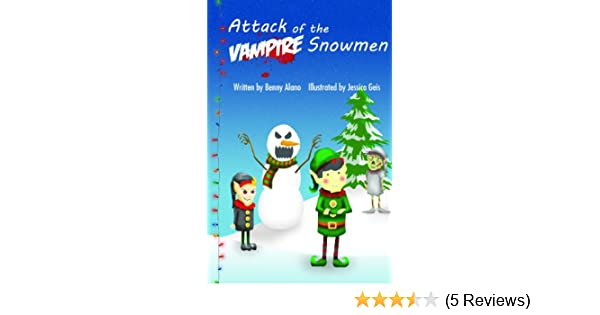 Attack of the Vampire Snowmen