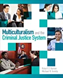 Multiculturalism and the Criminal Justice System 9780132155977