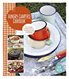 img - for Hungry Campers Cookbook: Fresh, Healthy and Easy Recipes to Cook on Your Next Camping Trip book / textbook / text book