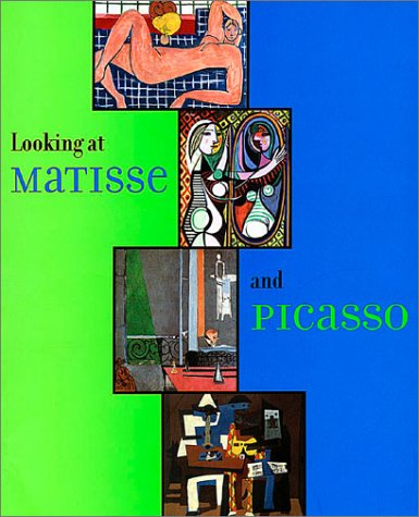 Download Looking at Matisse and Picasso (an exhibition catalogue) ebook