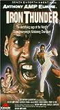 Iron Thunder [VHS]