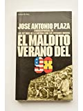 img - for El maldito verano del 98: Los 112 di as de la guerra con los Estados Unidos (Coleccio n Historia viva) (Spanish Edition) book / textbook / text book