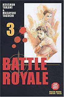 Battle Royale, tome 3 par Takami