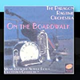 On the Boardwalk: Music from the Arthur Pryor Orchestra Collection