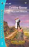 The Reluctant Princess, Christine Rimmer, 0373245378
