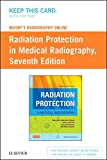 Mosby's Radiography Online Radiation Protection in Medical Radiography (Access Code), 7e