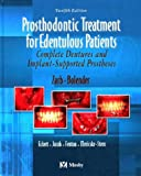 img - for Prosthodontic Treatment for Edentulous Patients: Complete Dentures and Implant-Supported Prostheses book / textbook / text book