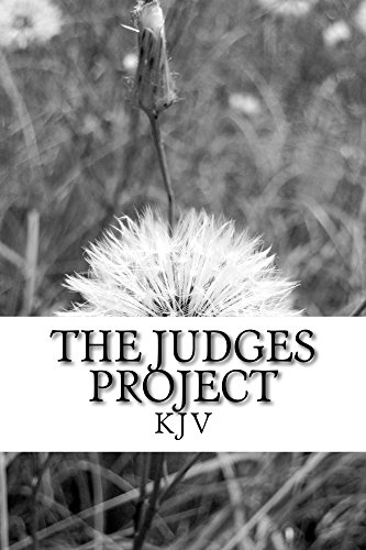 The Judges Project: For people who want to enjoy reading the bible. (The Bible Project Book 2)
