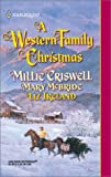 Western Family Christmas, Millie Criswell and Mary Mcbride, 0373291795