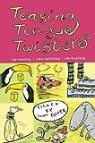 Teasing Tongue Twisters, John L. Foster, 0007112149
