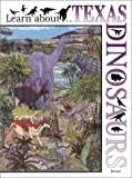 Learn about... Texas Dinosaurs, Georg Zappler, 188569637X