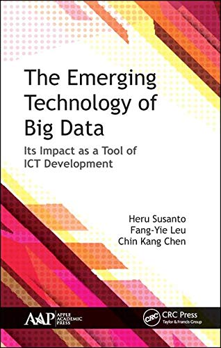The Emerging Technology of Big Data: Its Impact as a Tool for ICT Development