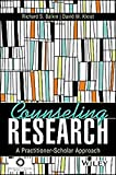 img - for Counseling Research: A Practitioner-Scholar Approach [11/29/2016] Richard S. Balkin book / textbook / text book