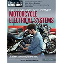 How to Troubleshoot Repair and Modify Motorcycle Electrical Systems[HT TROUBLESHOOT REPAIR & MODIF][Paperback]