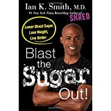 Ian K. Smith M.D. (Author)  (6) Release Date: April 25, 2017   Buy new:  $25.99  $13.68  33 used & new from $12.00