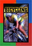 Bicycling (World of Sports (Smart Apple Media Hardcover))