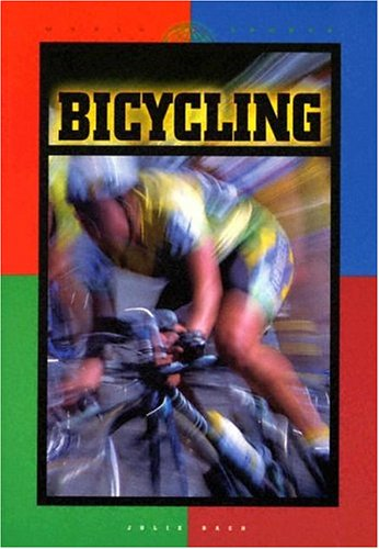 Bicycling (World of Sports (Smart Apple Media Hardcover)) by Smart Apple Media