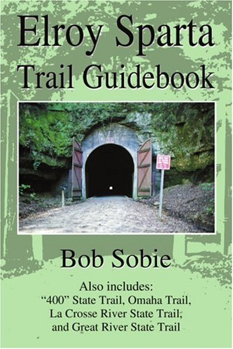 Elroy Sparta Trail Guidebook: Also includes: