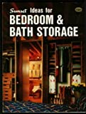 Bedroom and Bath Storage, Sunset Publishing Staff, 0376011203