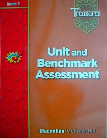 Treasures Unit and Benchmark Assessment Grade 3