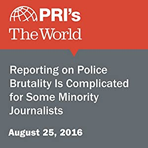 Reporting on Police Brutality Is Complicated for Some Minority Journalists