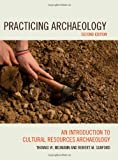Practicing Archaeology 9780759118065