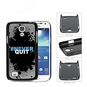 Hashtag Never Quit Black Splatter Paint Samsung i9190 Galaxy S4 Mini Hard Snap on Plastic Cell Phone Cover