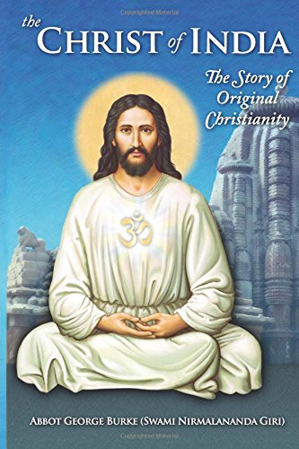 The Christ of India: The Story of Original Christianity ePub fb2 ebook