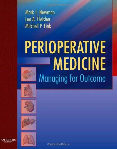 Perioperative Medicine: Managing for Outcome, 1e