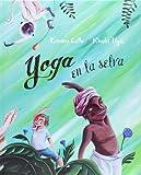 Yoga en la Selva, Ramiro Calle, 8416078122