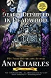 Nearly Departed in Deadwood (Deadwood Humorous Mystery) (Volume 1)
