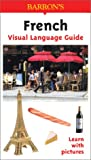 French Visual Language Guide, Rudi Kost, 0764122819
