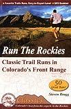 Run the Rockies, Steven M. Bragg, 0972441352