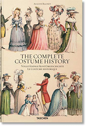 Auguste Racinet. The Complete Costume History (English, German and French Edition)